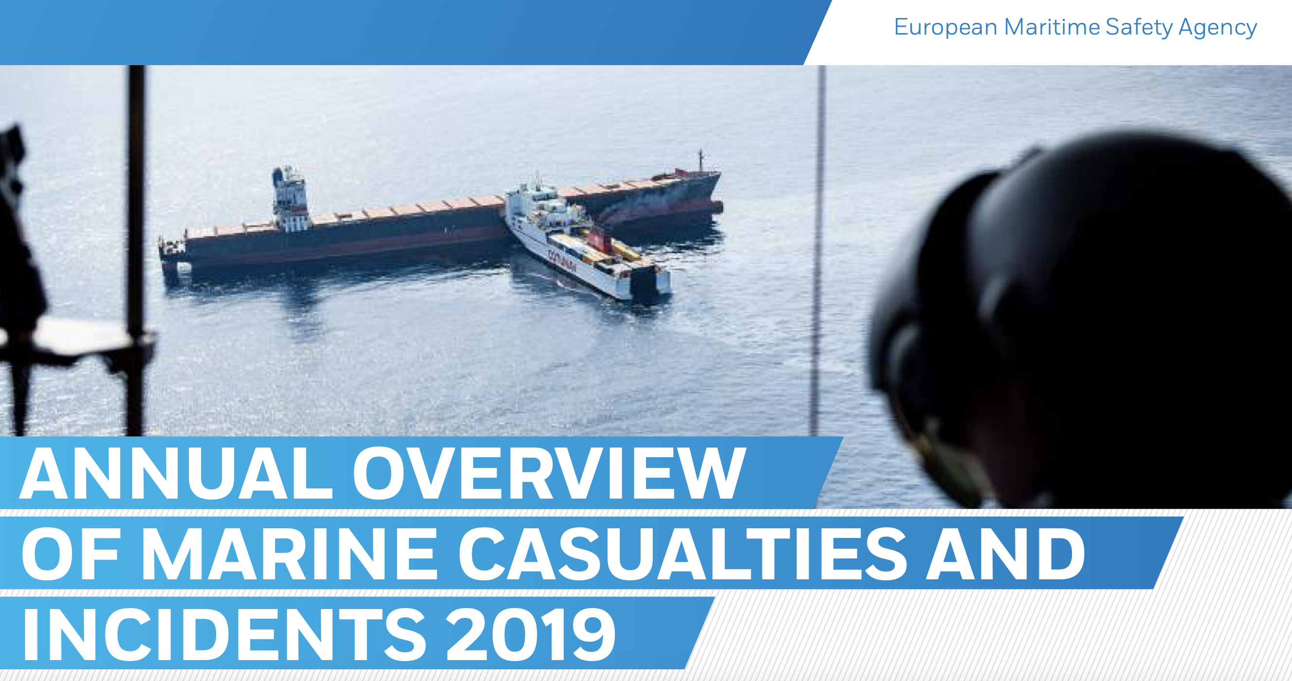 ANNUAL OVERVIEW OF MARINE CASUALTIES AND INCIDENTS 2019 - EMSA